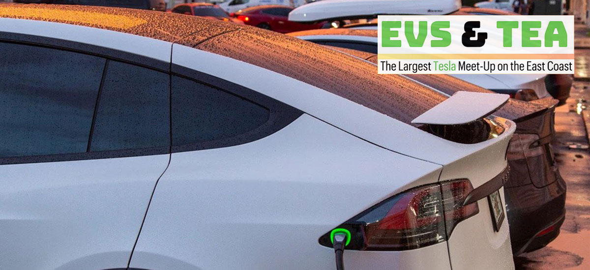 EVs and Tea - The largest Tesla Meet-Up on the East Coast.